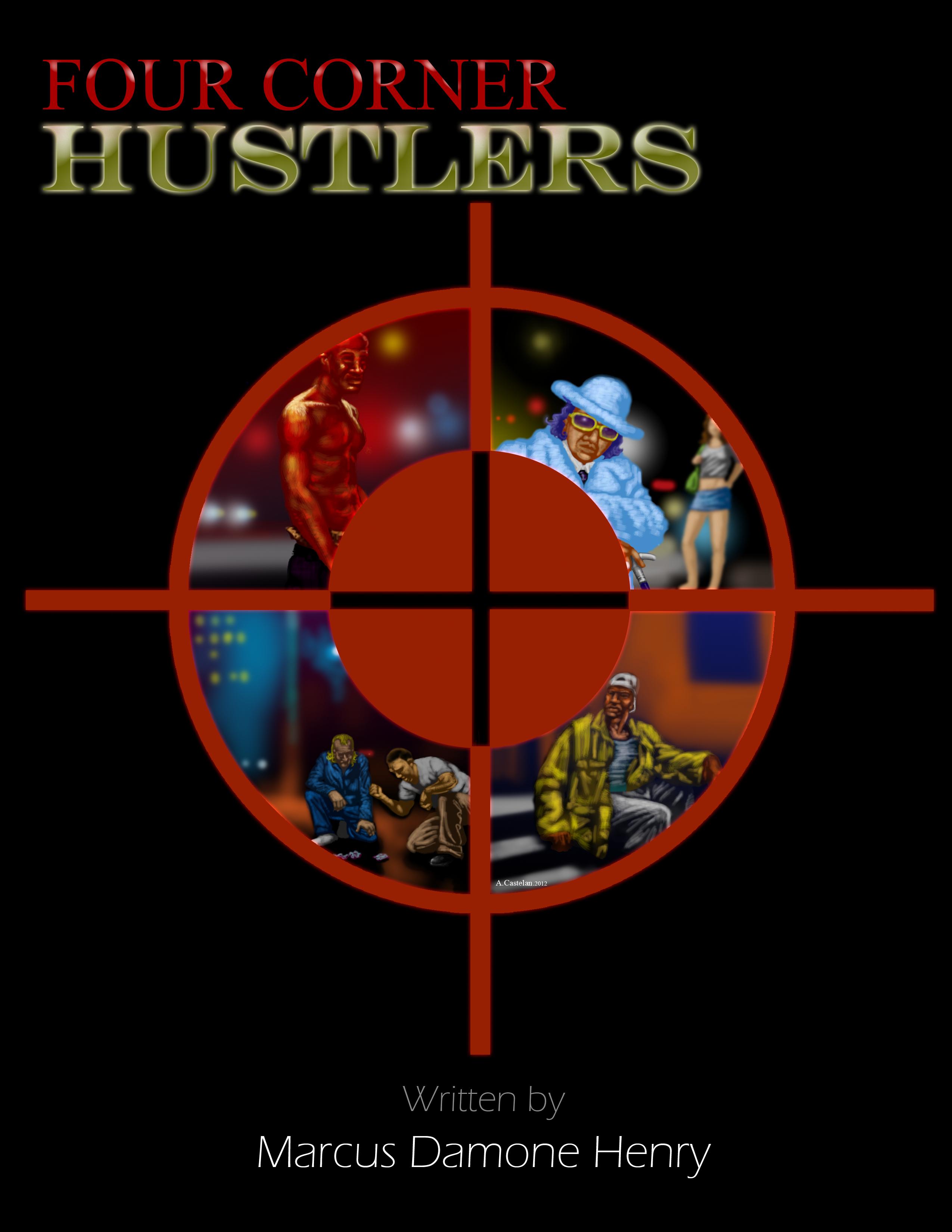 Would have four corner hustler chicago